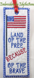 LAND OF THE FREE BOOK MARK In The Hoop- FREE WITH ANY PURCHASE! Limited Time  Digital File.