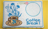 COFFEE BREAK Machine Embroidered Mug Mat/Mug Rug - 2  Sizes included- INSTANT DOWNLOAD - Embroidery by EdytheAnne - 2