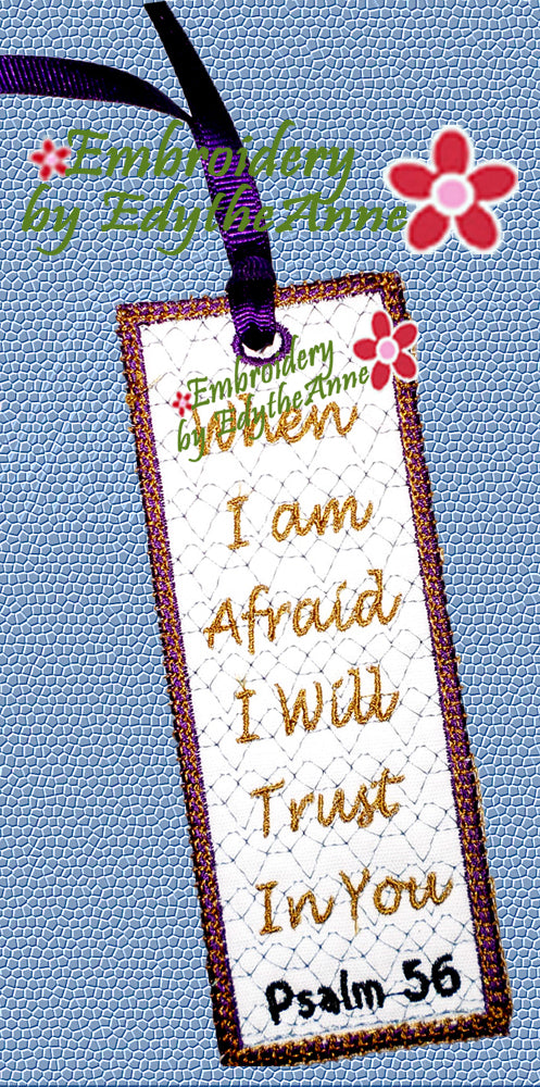 WHEN I AM AFRAID Machine Embroidery In The Hoop Bookmark