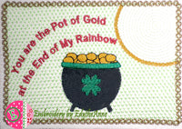 YOU ARE THE POT OF GOLD MUG MAT/MUG RUG In The Hoop Embroidery Design-Digital Download