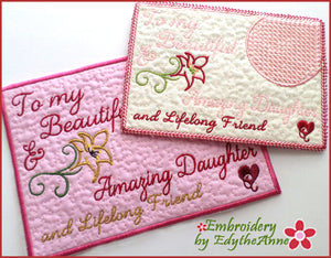 BEAUTIFUL DAUGHTER.... In The Hoop Embroidered Mug Mat/Mug Rug Design - DIGITAL DOWNLOAD