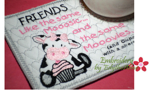 FRIENDS LIKE THE SAME MOOOSIC Mug Mat/Mug Rug.Instant Download - Embroidery by EdytheAnne - 1