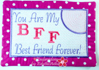BFF-YOU ARE MY BEST FRIEND FOREVER - In The Hoop Embroidered Mug Mat/Mug Rug Design.- Digital Download
