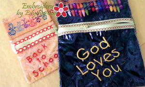 Back to School & God Loves You CRAYON/PENCIL POUCH -Set of 2 Completed In The Hoop Machine Embroidery - Instant Download - Embroidery by EdytheAnne - 1