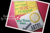 If Momma Ain't Happy...& What Momma Wants...2 piece set.  In The Hoop Embroidered Mug Mat/Mug Rug  - Digital File - Instant Download