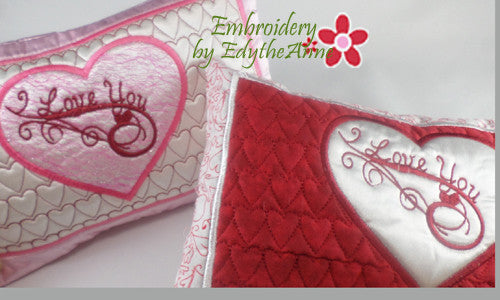 I LOVE YOU VALENTINE HEART PILLOW In The Hoop Pillow.  Instant Download - Embroidery by EdytheAnne - 1