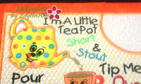 I'M A LITTLE TEAPOT MUG MAT/MUG RUG In The Hoop Embroidery Design - Embroidery by EdytheAnne - 3