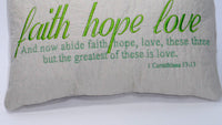"closeup view of Accent Pillow quoting 1 Corinthians 13 ""Faith, Hope, Love"" - by EdytheAnne - 2"