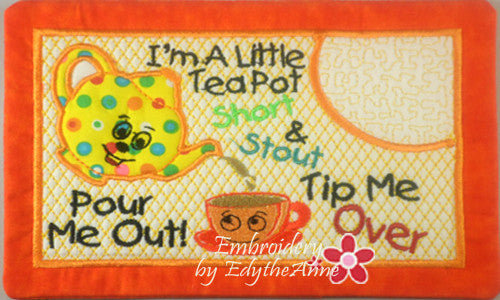 I'M A LITTLE TEAPOT MUG MAT/MUG RUG In The Hoop Embroidery Design - Embroidery by EdytheAnne - 1