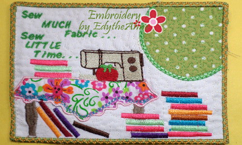 "Sew Much Fabric...Sew Little Time"" In The Hoop Whimsical Embroidered Mug Mats/Mug Rugs.   - Digital File - Instant Download - Embroidery by EdytheAnne - 1"