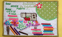 "Sew Much Fabric...Sew Little Time"" In The Hoop Machine Embroidery Mug Mats/Mug Rugs."