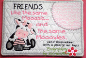 FRIENDS LIKE THE SAME MOOOSIC Mug Mat/Mug Rug.Instant Download - Embroidery by EdytheAnne - 3