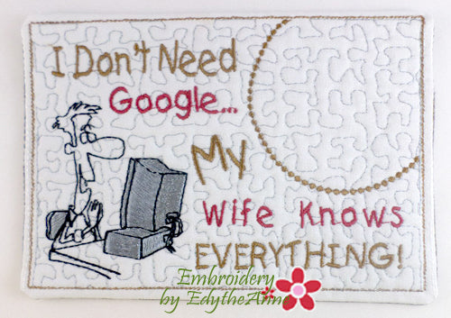 My Wife Knows Everything..In The Hoop Embroidered Mug Mat/Mug Rug.  Digital Download