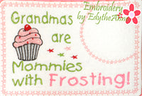 Grandma's Are Like Mommies.... In The Hoop Embroidered Mug Mat/Mug Rug Design - DIGITAL DOWNLOAD