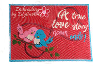 A TRUE LOVE STORY NEVER ENDS IN THE HOOP MUG MAT/MUG RUG. Available in two sizes. DIGITAL DOWNLOAD