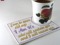 Isaiah 46 I AM HE Faith Based In The Hoop Mug Mat/Mug Rug -  Digital File