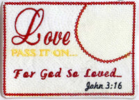 John 3 16 - LOVE Pass It On. In The Hoop Embroidered Mug Mat/Mug Rug done In The Hoop.   - Digital File - Instant Download - Embroidery by EdytheAnne - 2