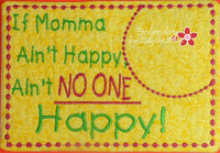If Momma Ain't Happy...& What Momma Wants...2 piece set.  In The Hoop Embroidered Mug Mat/Mug Rug  - Digital File - Instant Download - Embroidery by EdytheAnne - 3