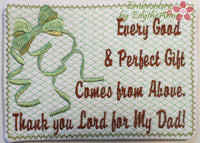 Thank you Lord for My Dad In The Hoop Embroidered Mug Mat/Mug Rug. Digital Download