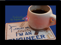 ENGINEER  In The Hoop Embroidered Mug Mat/Mug Rug.  Digital File. Available immediately. - Embroidery by EdytheAnne - 2