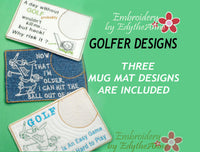 GOLFERS  In The Hoop Embroidered Mug Mat/Mug Rug.  3 Piece Set.  - Digital File - Instant Download - Embroidery by EdytheAnne - 1