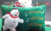 LET IT SNOW Accent Pillow Snowman Applique Pillow Embroidery In The Hoop