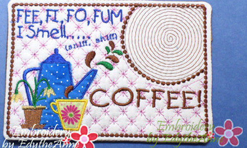 COFFEE Mug Mat/MUG RUG.In The Hoop Embroidered Design. Digital File.  Available immediately.
