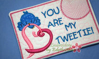 YOU are MY TWEETIE Valentine In The Hoop Embroidered Mug Mat using a Dimensional Foam technique.  - Digital File - Instant Download
