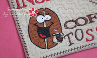 INSERT COFFEE to START Mug Mat/Mug Rug.In The Hoop Embroidered Design.  - Digital File - Instant Download - Embroidery by EdytheAnne - 2