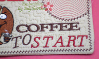 INSERT COFFEE to START Mug Mat/Mug Rug.In The Hoop Embroidered Design.  - Digital File - Instant Download - Embroidery by EdytheAnne - 4
