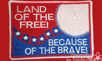 LAND of the FREE Because of the BRAVE In The Hoop Mug Mat/Mug Rug.  - Digital Download