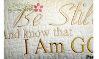 BE STILL and KNOW Faith Based In The Hoop Pillow.  - Embroidery by EdytheAnne - 2