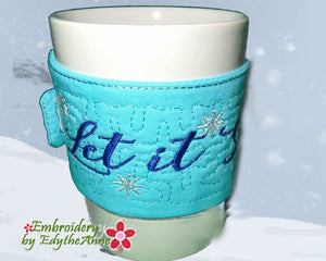 LET IT SNOW COFFEE COZY - In The Hoop
