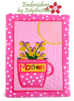 FLOWERS FOR MOTHER/MOM - Mother's Day In The Hoop Embroidered Mug Mat/Mug Rug  - Digital File