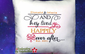 """AND THEY LIVED HAPPILY EVER AFTER"" IN THE HOOP PILLOWS"