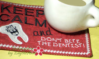 DON'T BITE THE DENTIST!  In The Hoop Embroidered Mug Mat/Mug Rug. INSTANT DOWNLOAD - Embroidery by EdytheAnne - 3