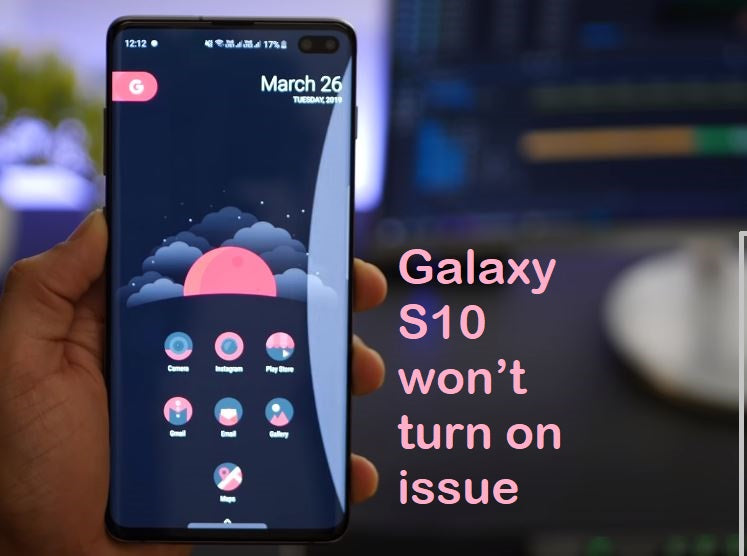How to Fix Samsung Galaxy S10 Switching On problem