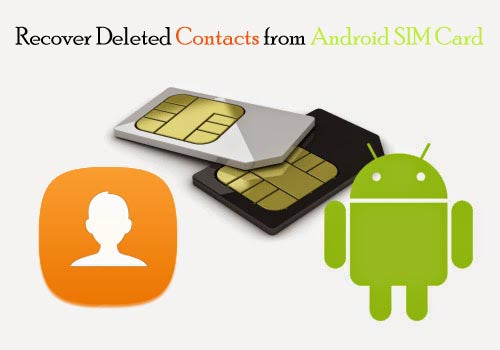 How to recover or restore lost and deleted contacts in android