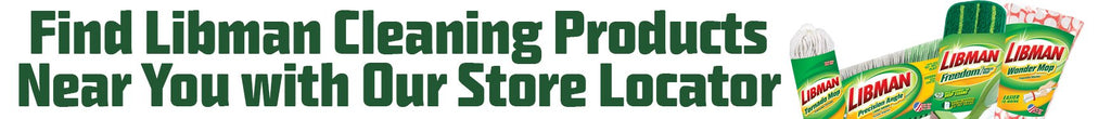 Find Libman Cleaning Products at a store near your with our Store Locator