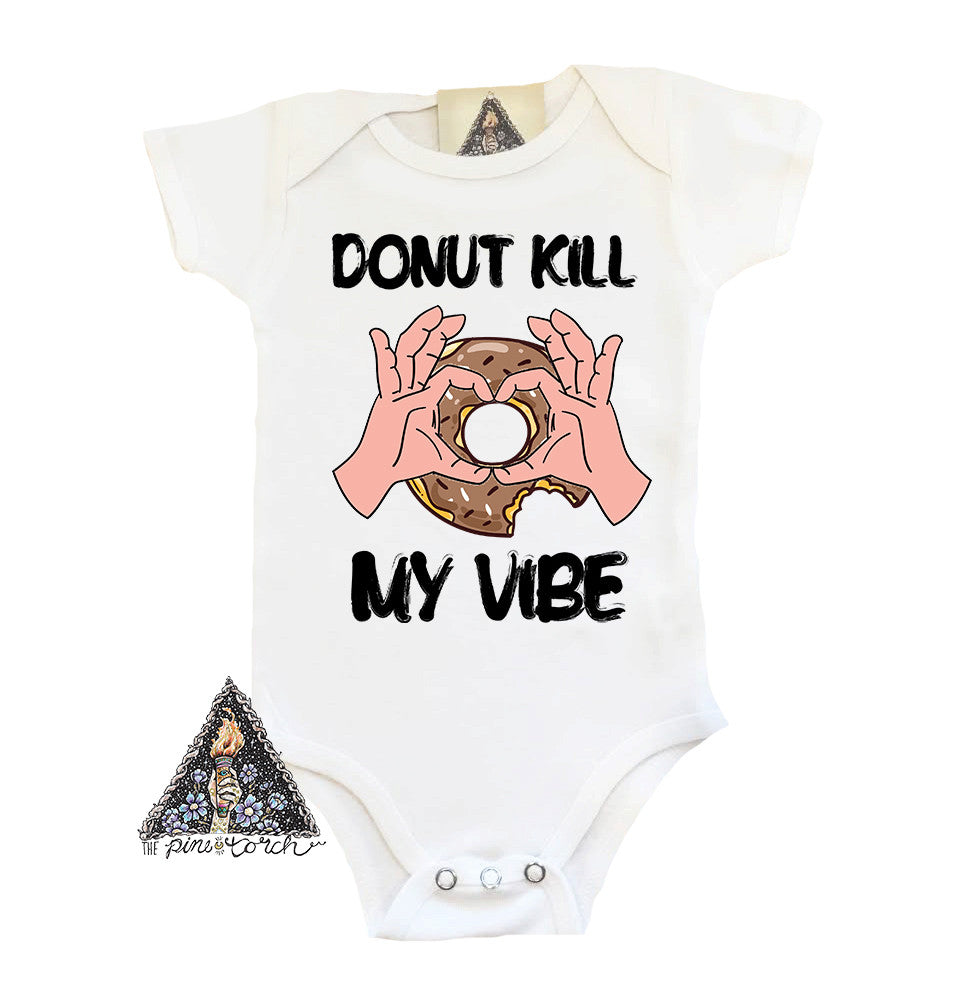 « DONUT KILL MY VIBE » BODYSUIT