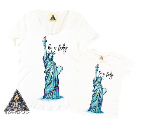 « BE A LADY, STATUE OF LIBERTY » MOMMY & ME // White Slouchy Tee + Bodysuit or Kids Tee