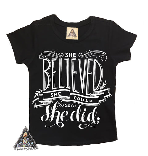 « SHE BELIEVED SHE COULD AND SHE DID » KID'S TEE