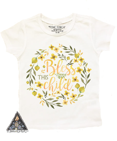 « BLESS THIS CHILD » KID'S TEE