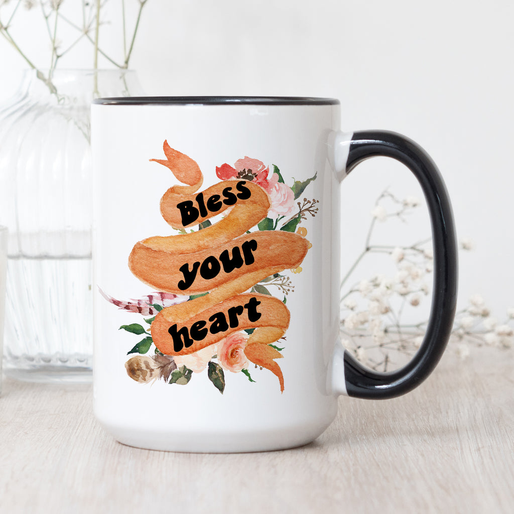« BLESS YOUR HEART » MUG