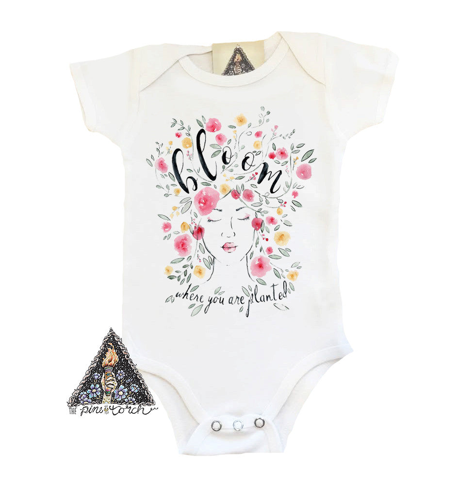 « BLOOM WHERE YOU ARE PLANTED » BODYSUIT