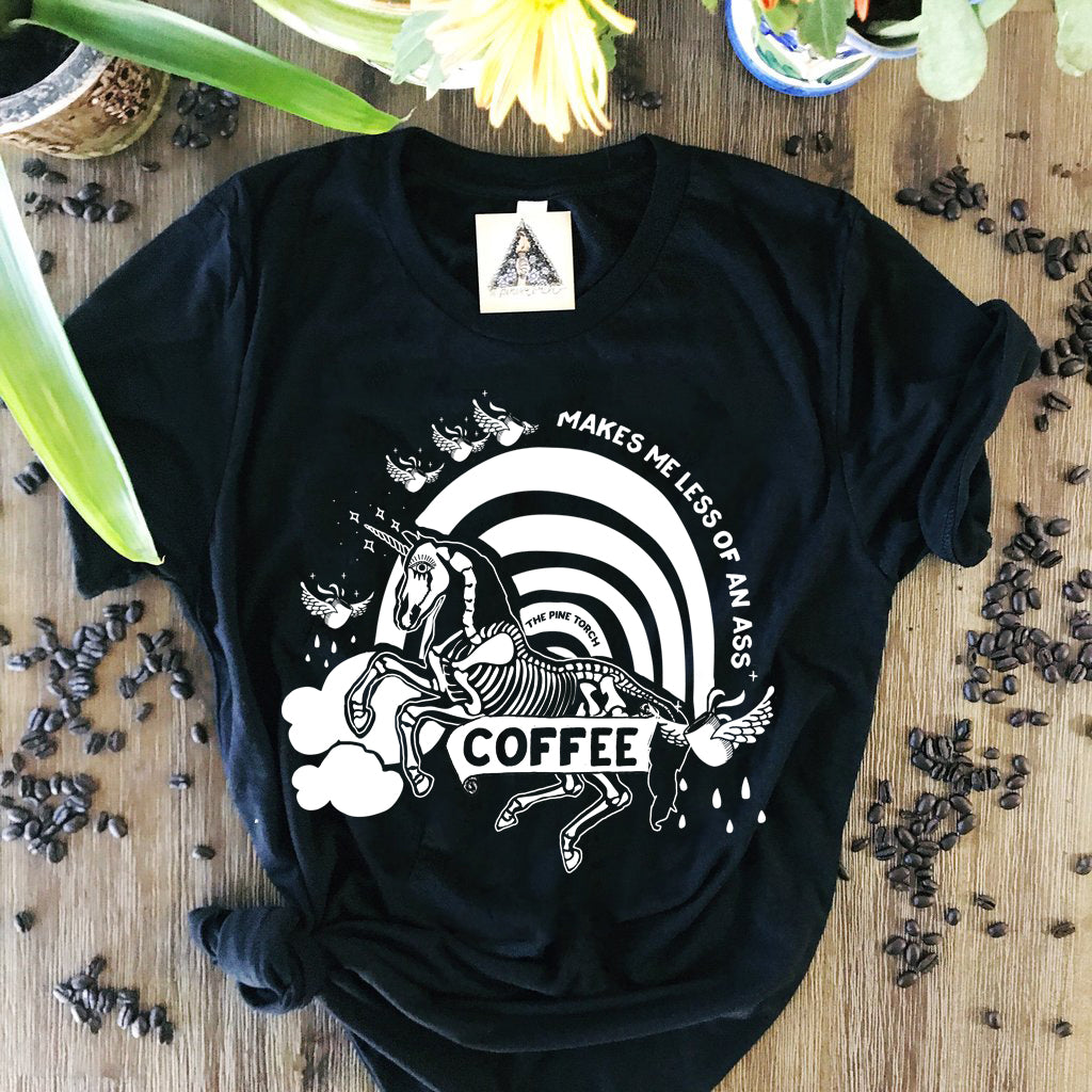« COFFEE MAKES ME LESS OF AN ASS » WOMEN'S SLOUCHY OR UNISEX TEE