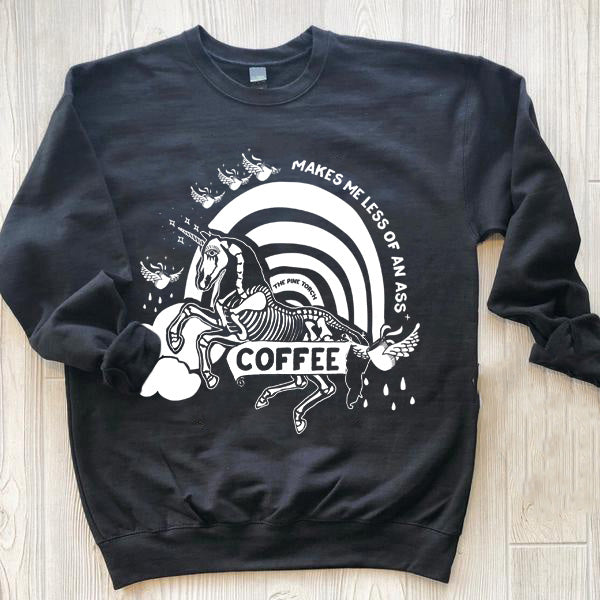 « COFFEE MAKES ME LESS OF AN ASS » UNISEX PULLOVER