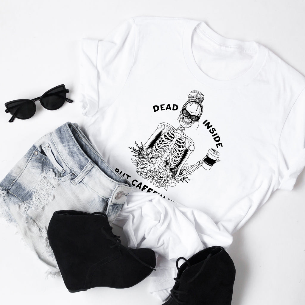 « DEAD INSIDE BUT CAFFEINATED » WHITE UNISEX TEE