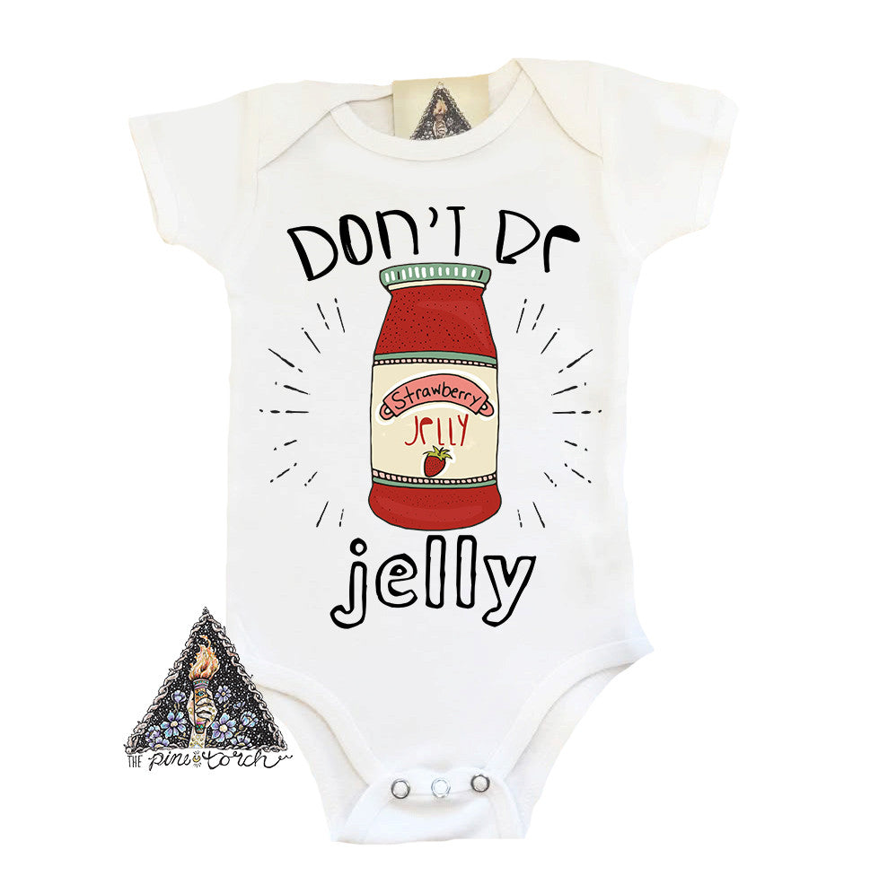 « DON'T BE JELLY » BODYSUIT