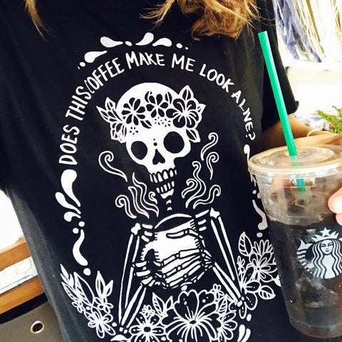 JUNE SALE « COFFEE SKELETON » WOMEN'S SLOUCHY OR UNISEX TEE